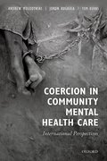 Cover for Coercion in Community Mental Health Care - 9780198788065