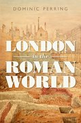 Cover for London in the Roman World