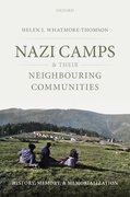Cover for Nazi Camps and their Neighbouring Communities