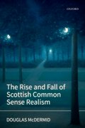 Cover for The Rise and Fall of Scottish Common Sense Realism