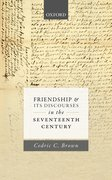 Cover for Friendship and its Discourses in the Seventeenth Century