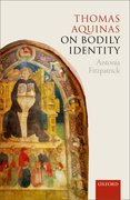 Cover for Thomas Aquinas on Bodily Identity - 9780198790853