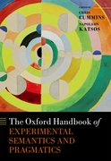 Cover for The Oxford Handbook of Experimental Semantics and Pragmatics
