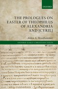 Cover for The Prologues on Easter of Theophilus of Alexandria and [Cyril]
