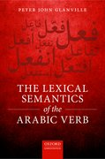 Cover for The Lexical Semantics of the Arabic Verb