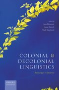 Cover for Colonial and Decolonial Linguistics