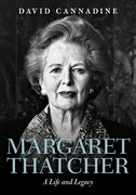Cover for Margaret Thatcher: A Life and Legacy