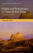 Cover for Orality and Performance in Classical Attic Prose
