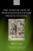 Cover for The Lives of Ovid in Seventeenth-Century French Culture