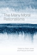 Cover for The Many Moral Rationalisms