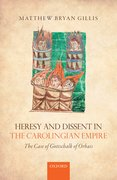 Cover for Heresy and Dissent in the Carolingian Empire