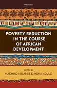 Cover for Poverty Reduction in the Course of African Development