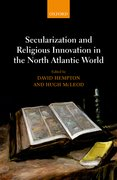 Cover for Secularization and Religious Innovation in the North Atlantic World