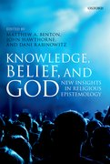 Cover for Knowledge, Belief, and God - 9780198798705