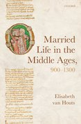 Cover for Married Life in the Middle Ages, 900-1300