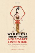 Cover for Wireless Internationalism and Distant Listening