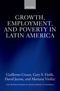 Cover for Growth, Employment, and Poverty in Latin America