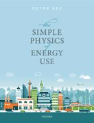 Cover for The Simple Physics of Energy Use - 9780198802303
