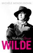 Cover for Making Oscar Wilde - 9780198802365