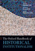 Cover for The Oxford Handbook of Historical Institutionalism