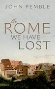 Cover for The Rome We Have Lost