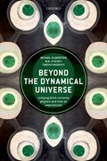 Cover for Beyond the Dynamical Universe