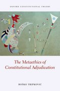 Cover for The Metaethics of Constitutional Adjudication
