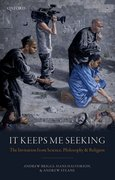 Cover for It Keeps Me Seeking - 9780198808282