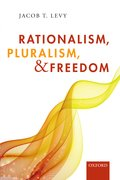 Cover for Rationalism, Pluralism, and Freedom