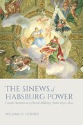 Cover for The Sinews of Habsburg Power