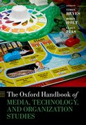 Cover for The Oxford Handbook of Media, Technology, and Organization Studies - 9780198809913