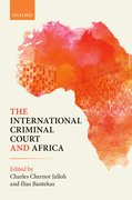 Cover for The International Criminal Court and Africa