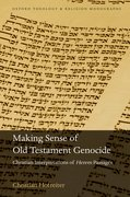 Cover for Making Sense of Old Testament Genocide - 9780198810902