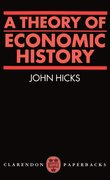 Cover for A Theory of Economic History