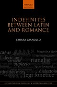 Cover for Indefinites between Latin and Romance