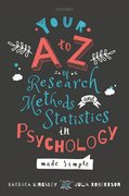 Cover for Your A to Z of Research Methods and Statistics in Psychology Made Simple