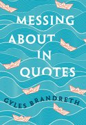 Cover for Messing About in Quotes - 9780198813187