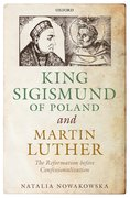 Cover for King Sigismund of Poland and Martin Luther