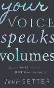 Cover for Your Voice Speaks Volumes