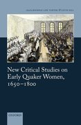 Cover for New Critical Studies on Early Quaker Women, 1650-1800