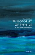 Cover for Philosophy of Physics: A Very Short Introduction