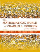 Cover for The Mathematical World of Charles L. Dodgson (Lewis Carroll) - 9780198817000