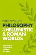 Cover for Philosophy in the Hellenistic and Roman Worlds - 9780198818601