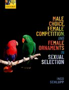 Cover for Male Choice, Female Competition, and Female Ornaments in Sexual Selection