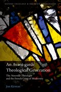 Cover for An Avant-garde Theological Generation - 9780198819226