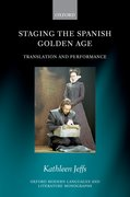 Cover for Staging the Spanish Golden Age