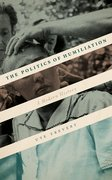 Cover for The Politics of Humiliation - 9780198820314