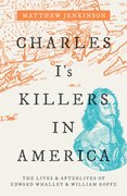 Cover for Charles I's Killers in America - 9780198820734