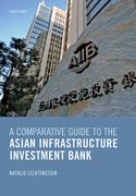 Cover for A Comparative Guide to the Asian Infrastructure Investment Bank - 9780198821960