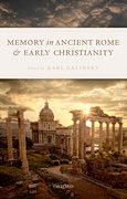 Cover for Memory in Ancient Rome and Early Christianity - 9780198822592